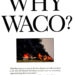 The Waco Tragedy After Twenty-Five Years: Getting the Facts Straight