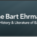 My Guest Post on Bart Ehrman's Blog