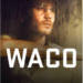 Remembering Waco: A 2020 Vision of Things